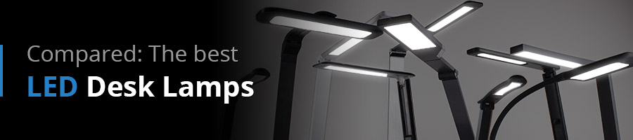 The large review about LED Desk lamps